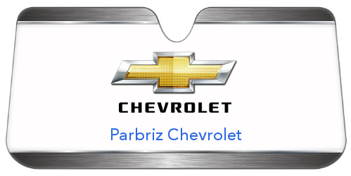 Pret Parbriz CHEVROLET